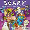 SCARY - songs, spooks and sound effects