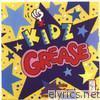 Kidz Grease