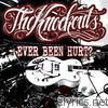 Ever Been Hurt