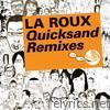 La Roux - Kitsuné: Quicksand Remixes - EP