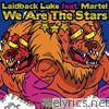 We Are the Stars (feat. Martel) - EP
