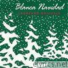 Blanca Navidad - Single