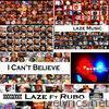 I Can't Believe (feat. Rubo) - Single