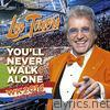 You'll Never Walk Alone (WK 2014 Party Edition) - Single
