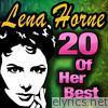 Lena Horne: 20 of Her Best