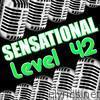 Sensational Level 42