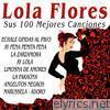 Lola Flores - Sus 100 Mejores Canciones