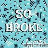 So Broke - Single