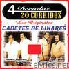 Los Originales Cadetes de Linares: 4 Decadas - 20 Corridos