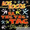 El Tic Tic Tac