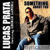 Something About You (feat. George LaMond) - EP