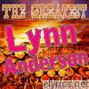 The Greatest Lynn Anderson