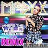 Where the Wild Things Are (GRN Remix) - Single