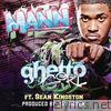 Mann - Ghetto Girl (feat. Sean Kingston) - Single