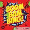 Boom Bam Bing - EP