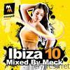 Ibiza 10 (Mixed by Meck)