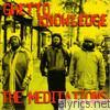 Meditations - Ghetto Knowledge