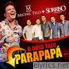 É Nóis Faze Parapapá - Single (Ao Vivo) [feat. Sorriso Maroto] - Single