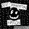 Self-Deprecation Nation - EP