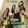 Currency (feat. DJ 38 Special)