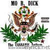 The Cannabis Anthem (feat. Truu Scotchy, Westbred Diamond, O.G. King Floaty, C Simz & L.I.) - Single