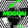 You'll See Me (feat. Tom Cane) - Single
