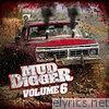 Mud Digger, Volume 6