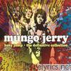 Mungo Jerry - Baby Jump - The Definitve Collection