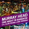 Murray Head - One Night in Bangkok (U.S. Club