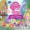 My Little Pony - Friendship Is Magic: Songs of Ponyville (Music from the Original TV Series)