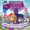 Equestria Girls: The Friendship Games (Original Motion Picture Soundtrack) [Spanish]