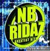 Nb Ridaz - NB Ridaz: Greatest Hits
