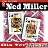 Ned Miller - Ned Miller: His Very Best - EP