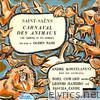 Camille Saint-Saëns: The Carnival of the Animals (With New Verses By Ogden Nash, Narrated By Noel Coward)