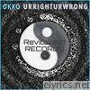 Ur Right Ur Wrong (feat. Nady) [Radio Edit] - Single