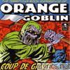Orange Goblin - Coup de Grace
