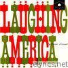 Laughing America
