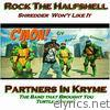 Rock the Halfshell - Single