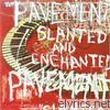 Pavement - Slanted & Enchanted (Remastered)