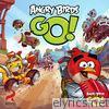 Angry Birds Go! (Original Game Soundtrack) - EP