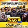 Pitbull - El Taxi 2016 - Compilation (Reggaeton Dembow Urbano Latin Hits) [feat. Various Artists]
