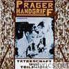 Prager Handgriff - Täterschaft und Teilnahme