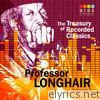 The Treasury of Recorded Classics: Professor Longhair, Vol. 2
