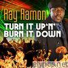 Turn It up 'n' Burn It Down (Special Edition) - EP