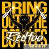 Redfoo - Bring Out the Bottles - Single