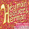 Heyman, Hoosier & Herman - The Cornerstone Outtakes
