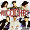 Ricochet - Blink of an Eye (Expanded Edition)