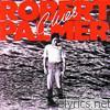 Robert Palmer Woke Up Laughing lyrics