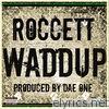 Waddup - Single