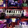 Roxette - Charm School (Bonus Version)